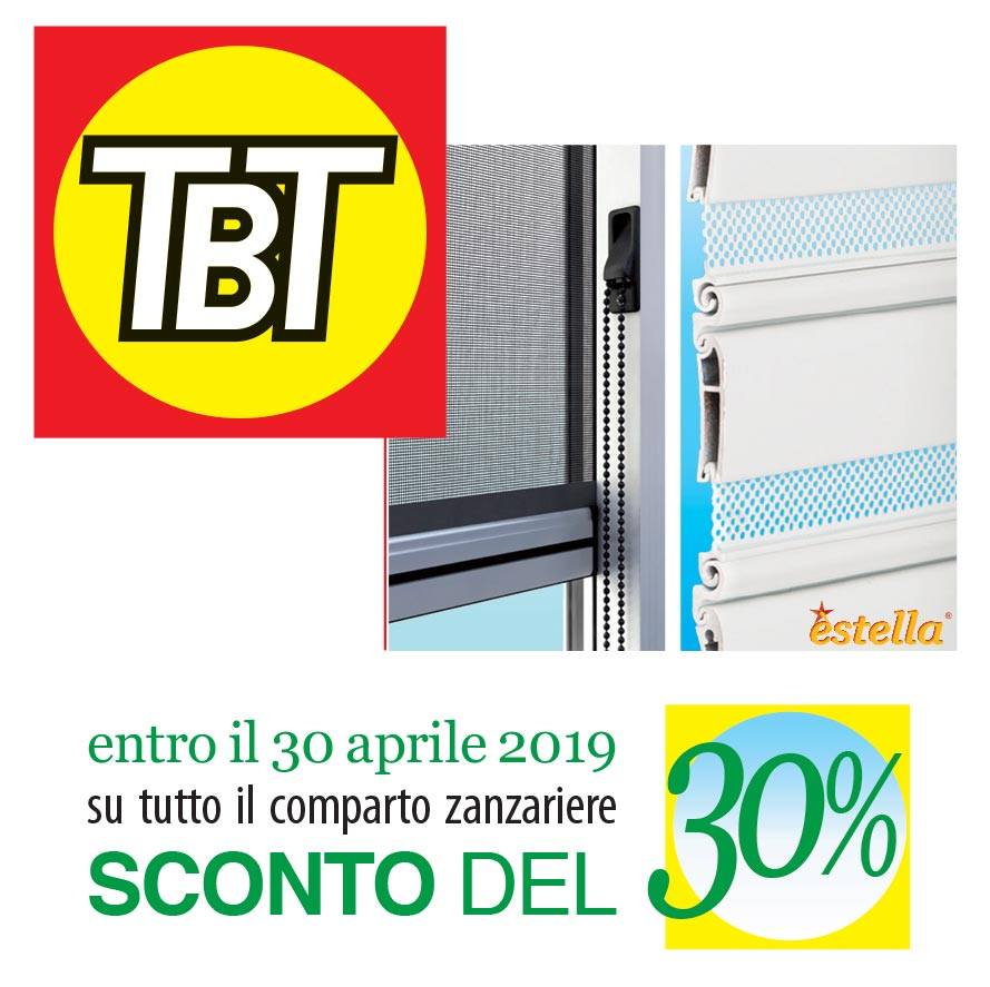 TBT - Sconto del 30% su tutto il comparto zanzariere